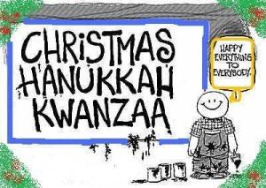 Christmas Hanukkah Kwanzaa And Other Holidays.Teampar Happy Christmahanakwanzika